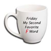 Funny Coffee Mug ~ Second Favorite F Word ~ Gift for Dad, Son, Brother, Uncle, xmas, stocking stuffer