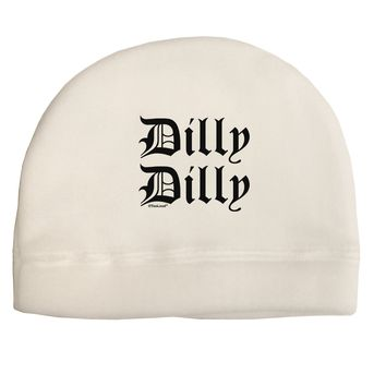 Dilly Dilly Beer Drinking Funny Child Fleece Beanie Cap Hat by TooLoud