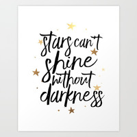 STARS AND MOON Nursery, Stars Can't Shine Without Darkness,Kids Room Decor,Motivational Quote,Good N Art Print by TypoHouse