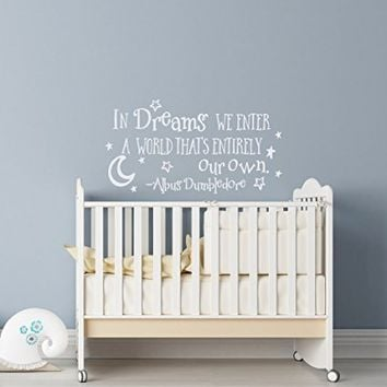 In Dreams We Enter A World Albus Dumbledore Quotes Wall Decals Harry Potter Decor - Harry Potter Wall Decal - Nursery Wall Decals Sayings