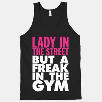 Lady In The Street But A Freak In The Gym (Dark Tank)