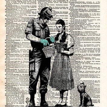 Banksy Dorothy, not in Kansas anymore, street art, vintage dictionary page book art print