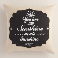 You Are My Sunshine Chalkboard Throw Pillow