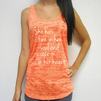 She Has Fire In Her Soul and Grace In Her Heart Tank Top. Motivational Workout Tank Top. Womens Burnout Racerback Tank Top. Running Gym Tank