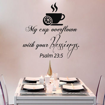 Tea Wall Decals Quote My Cup Overflown With Your Blessings Psalm Kitchen Cafe Interior Design Vinyl Decal Sticker Living Room Decor kk843