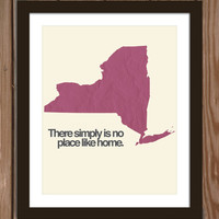 New York state poster print: There simply is no place like home.