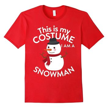 This Is My Costume I'm A Snowman T-shirt Christmas lovers