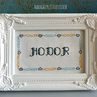 HODOR - Finished and framed cross stitch - game of thrones