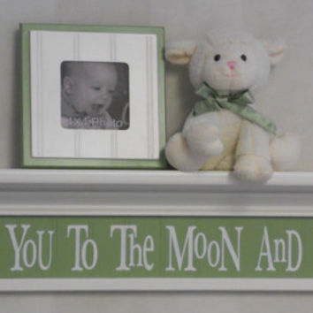 "Love You To The Moon And Back - Sign on 30"" Shelf Linen White and Light Green Whimsical Nursery Wall Decor"