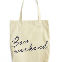 Bon Weekend Canvas Tote - Cotton Canvas Tote Bag - Market bag -Farmers Market bag - welcome bag - wedding gift - sweet words - french saying