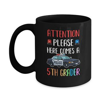 Kids First Day Of School 2019 5th Grade Police Attention Please Mug