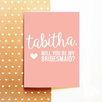 PERSONALIZED Bridesmaid Proposal Card - Will You Be My Bridesmaid - Custom Wedding 5x7