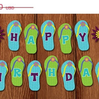 ON SALE PRINTABLE Flip Flop Flower Beach Happy Birthday Banner for instant download!