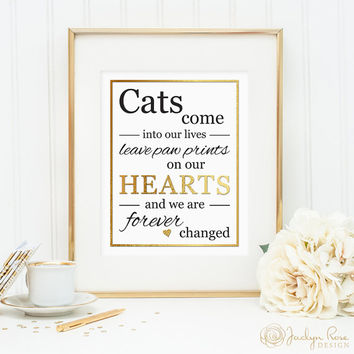 Cat sympathy, Cat sympathy gift, Cats come into our lives leave paw prints on our hearts, Printable wall art, faux gold foil, (digital JPG)