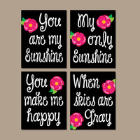 You Are My Sunshine Lilly Rose Wall Art Artwork Black Hot Pink Nursery Rhyme Quote Flower Baby Song Set of 4 Prints Baby Crib Decor