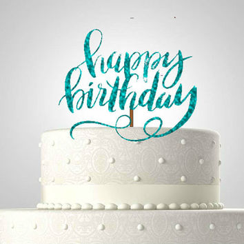 Happy birthday glitter cake topper//cake topper// you pick the color//ships in 1-3 days