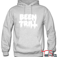 Been trill Hoodie