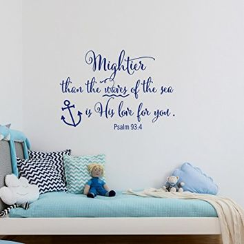 Psalm 93:4 Mightier Than The Waves Of The Sea Is His Love For You Wall Decal Quote - Nautical Nursery Wall Decal Bible Verse Scripture Decor