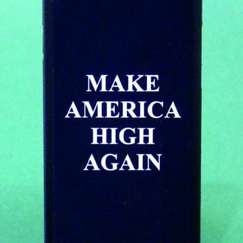 Make America High Again Black Phone Case