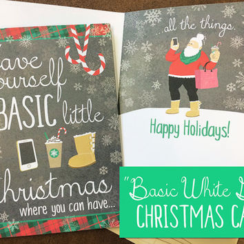 Basic White Girl Christmas Card -  Stereotype Holiday Card - Clever, Funny Humor