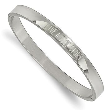 Stainless Steel Polished Live a Good Story 6mm Hinged Bangle Bracelet