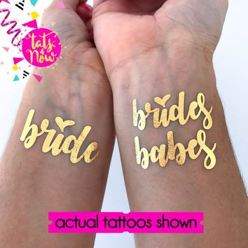 Brides babes gold tattoos **FREE Babe of honor**