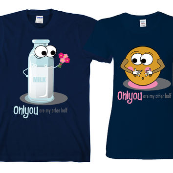 "Milk and Cookie Only You ""Cute Couples Matching T-shirts"""