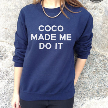 COCO Made Me Do It Jumper Sweater