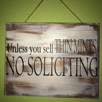 Unless you sell thin mints