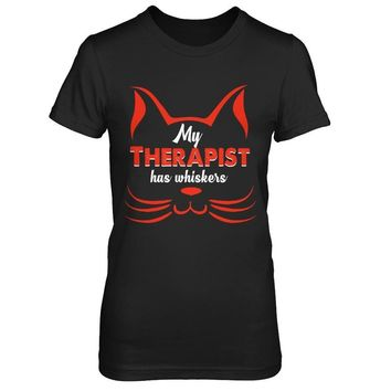 My Therapist Has Whiskers - Funny Cat Shirts