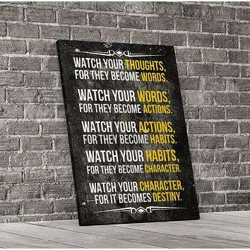 Watch Your Thoughts For They Become Words Motivational Canvas Wall Art
