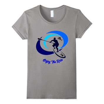 Enjoy the Ride Fun Outdoors Paddle Board Surf T-Shirt
