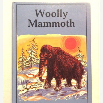 ON SALE Wooly Mammoth - Vintage Children's Book - Rourke Enterprises -1984