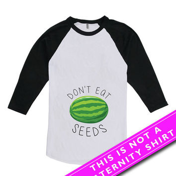 Pregnancy Announcement Shirt Funny Pregnancy T Shirt Baby Announcement Don't Eat Watermelon Seeds American Apparel Unisex Raglan MAT-553