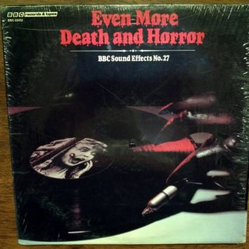 Rare 1982 Even More Death and Horror Vinyl Record Album BBC Sound Effects No 27 Vampire Werewolf Monsters  Dead