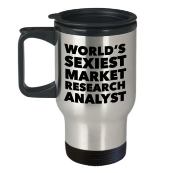 World's Sexiest Market Research Analyst Travel Mug Stainless Steel Insulated Coffee Cup Statistical Equity Market
