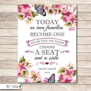 """Beautiful Unique Personalised Wedding Ceremony Print - Choose a seat not a side"""" Wedding Sign"""