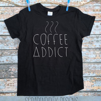 Coffee Addict Shirt - Funny Women's Tshirt / Mens Coffee Clothing / Wedding Shower Gift / Coffee Womens Shirt / Coffee Birthday Present