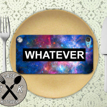 Whatever Space Galaxy Tumblr Inspired Quote Funny Custom Rubber Case iPod 5th Generation and Plastic Case For The iPod 4th Generation Gen