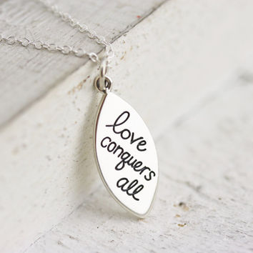 Love Conquers All Necklace - Sterling Silver Love Conquers All Pendant - Love Necklace - Love Quote - Wedding Jewelry - Gift for Bride
