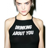 O Mighty Drinking About You Crop Tank Top | Dolls Kill
