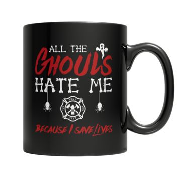 All The Ghouls HATE Me- Firefighter