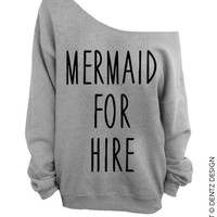 Mermaid For Hire - Gray Slouchy Oversized Sweatshirt