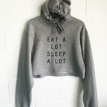 Eat A Lot Sleep A Lot Cropped Hoodie