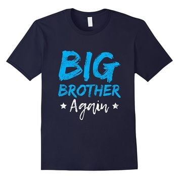 Promoted to Big Brother Again T-Shirt Boy New Baby Shirt
