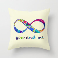 You & Me Infinity Throw Pillow by gretzky | Society6