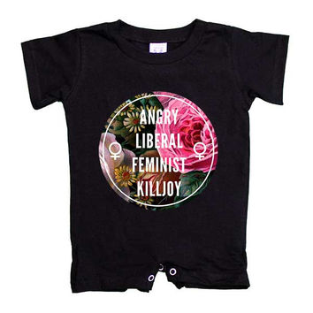 Angry Liberal Feminist Killjoy -- Baby Onesuit