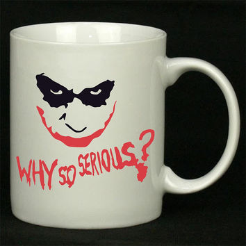 Why So Serious evil the Joker face batman For Ceramic Mugs Coffee *