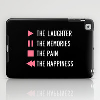 Play The Laughter, Pause The Memories iPad Case by LookHUMAN