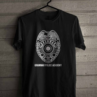 Police Shirt Grammar Police Academy 241 Shirt For Man And Woman / Tshirt / Custom Shirt